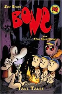 Tall Tales (Bone Prequel) - Jeff Smith,Thomas E. Sniegoski