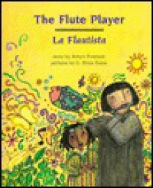The Flute Player: La Flautista - Robyn Eversole