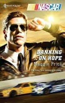 Banking on Hope - Maggie Price