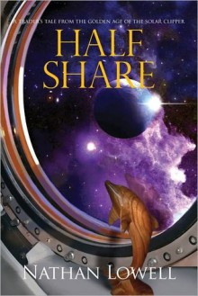 Half Share - Nathan Lowell