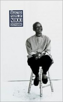 The Selected Poems, 1968-1995 - Nikki Giovanni, Virginia Fowler