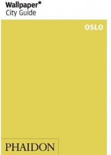 Wallpaper* City Guide Oslo (Wallpaper City Guides) - Editors of Wallpaper Magazine