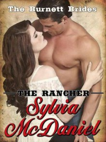 The Rancher - Sylvia McDaniel