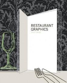 Restaurant Graphics - Grant Gibson, Gibson Grant