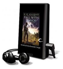 Fall with Honor (Audio) - E.E. Knight, Christian Rummel