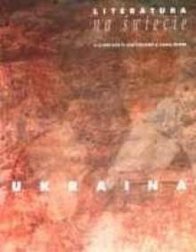 Literatura na świecie nr 4/1999 (333) - Jurij Andruchowycz, Wałerij Szewczuk, Jewhen Brusłynowski, Redakcja pisma Literatura na Świecie