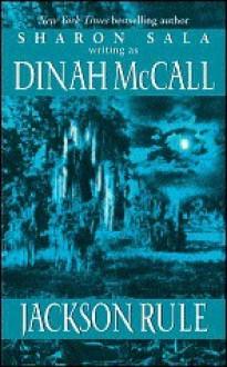 Jackson Rule - Dinah McCall