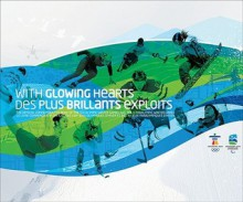 With Glowing Hearts: The Official Commemorative Book Of The XXI Olympic Winter Games And The X Paralympic Winter Games/Des Plus Brillants Exploits: Le ... Dhiver Et Des Xes Jeux Paralympiques Dhiver - Alison Gardiner