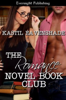 The Romance Novel Book Club - Kastil Eavenshade