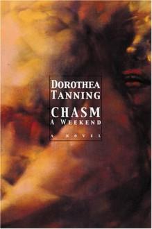 Chasm - Dorothea Tanning