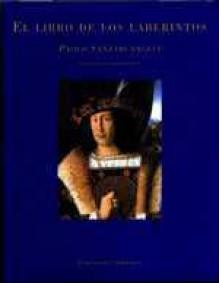 El Libro de Los Laberintos - Paolo Santarcangeli