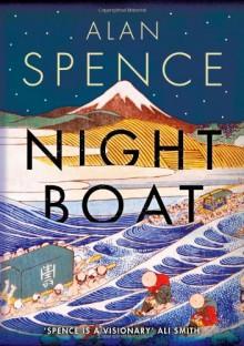 Night Boat - Alan Spence