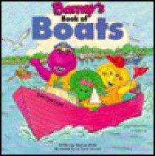 Barney's Book of Boats - Monica Mody