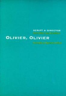 Olivier, Olivier - Leon Steinmetz, Inga Karetnikova