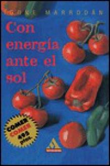 Con Energia Ante el Sol - Igone Marrodan
