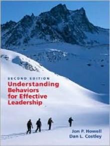 Understanding Behaviors for Effective Leadership (2nd Edition) - Jon P. Howell
