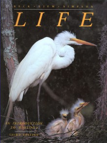 Life: An Introduction to Biology - William S. Beck, George Gaylord Simpson, Karel F. Liem