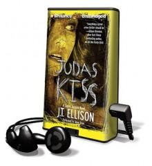 Judas Kiss [With Earbuds] (Audio) - J.T. Ellison, Joyce Bean