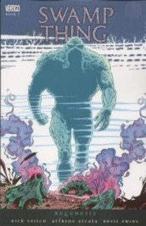Swamp Thing, Vol. 7: Regenesis - Rick Veitch, Alfredo Alcala, Brett Ewins