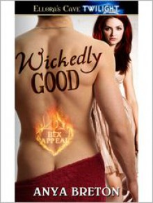 Wickedly Good - Anya Breton