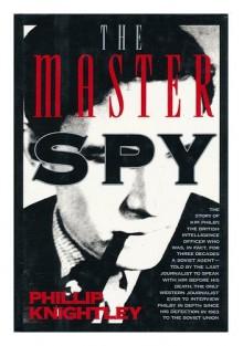 The Master Spy: The Story of Kim Philby - Phillip Knightley