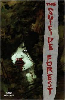 The Suicide Forest - El Torres,Gabriel Hernandez