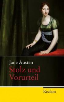 Stolz und Vorurteil: Roman (German Edition) - Christian Grawe, Ursula Grawe, Jane Austen