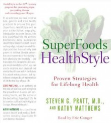 SuperFoods Audio Collection CD: Featuring Superfoods Rx and Superfoods Healthstyle - Steven G. Pratt, Kathy Matthews, Eric Conger