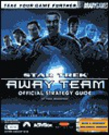Star Trek Away Team Official Strategy Guide - Paul Bodensiek