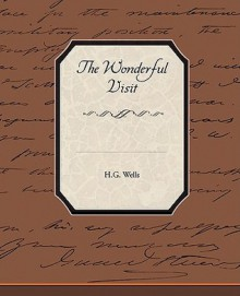 The Wonderful Visit - H.G. Wells