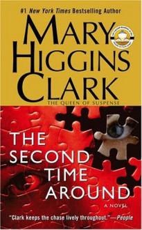 The Second Time Around - Mary Higgins Clark