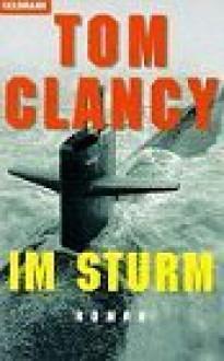 Im Sturm - Tom Clancy