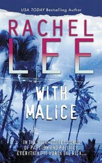 With Malice - Rachel Lee