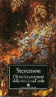 Gli intrattenimenti delle notti sull'isola - Robert Louis Stevenson, Attilio Brilli