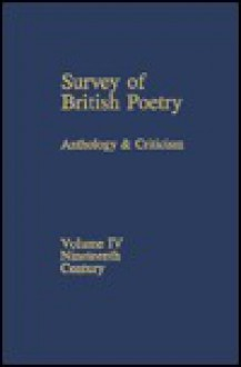 Survey of British Poetry Vol. IV: Nineteenth Century - Inc. Roth Publishing