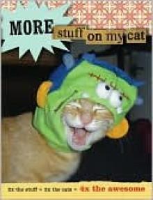 More Stuff on My Cat - Mario Garza