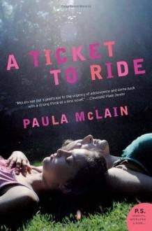 A Ticket to Ride: A Novel (P.S.) - Paula McLain
