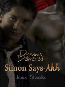 Simon Says Ahh - Jaxx Steele