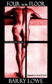 Four on the Floor (Four on the Floor #1) - Barry Lowe