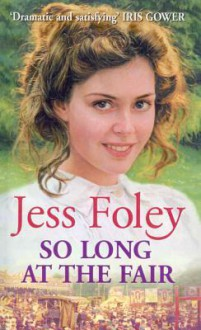 So Long At The Fair - Jess Foley, Julia Franklin