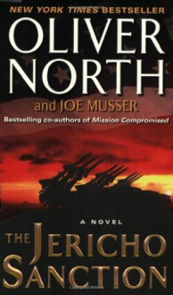 The Jericho Sanction - Oliver North, Joe Musser