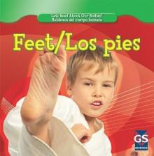 Feet/Pies - Cynthia Fitterer Klingel, Robert B. Noyed, Gregg Andersen, Greg Andersen, Tatiana Acosta, Guillermo Gutierrez