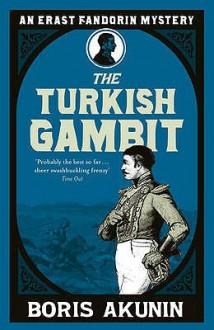 Turkish Gambit - Boris Akunin