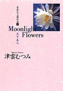 Moonlight Flowers - Tsukumo Mutsumi