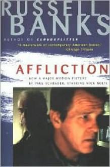 Affliction - Russell Banks, Arturo Patten