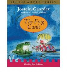 The Frog Castle - Jostein Gaarder