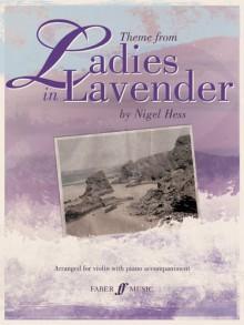 Theme from Ladies in Lavender - Nigel Hess