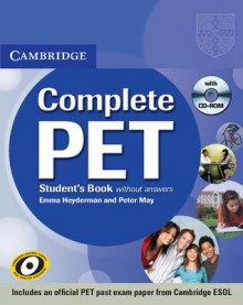 Complete Pet Student's Book Without Answers With Cd Rom - Emma Heyderman, Peter May