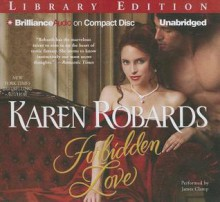 Forbidden Love - Karen Robards