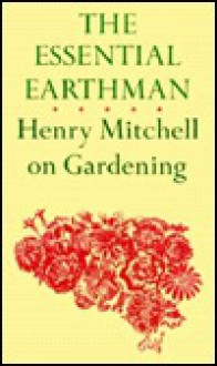 Essential Earthman - Henry Mitchell